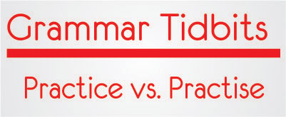 difference between practise and practice
