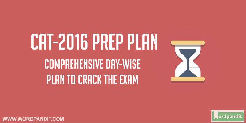 CAT-2016 Preparation Plan: Day-118