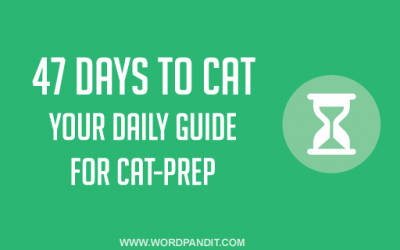 47 Days to CAT: Things to do in the next 7 Weeks