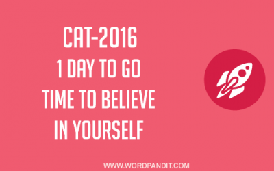 CAT: One Day To Go